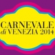Carnival of Venice (8h Feb – 25th Feb 2020)